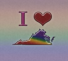 I Heart Virginia Rainbow Map - LGBT Equality by LiveLoudGraphic