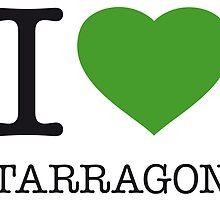 I ♥ TARRAGON by eyesblau