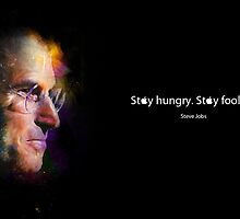 Stay hungry - stay foolish by GeniusWorks