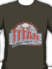 Titan Demolitions, LLC (Alternate Colors) T-Shirt