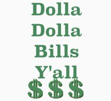 Dolla Dolla by shylas