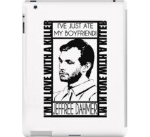 I'VE JUST ATE MY BOYFRIEND iPad Case/Skin