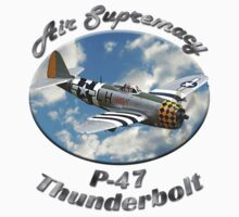 P-47 Thunderbolt Air Supremacy by hotcarshirts