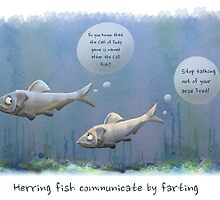 Arse Talking Herring by EpicLabTime