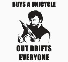 CHUCK NORRIS BUYS A UNICYCLE OUT DRIFTS EVERYONE by BelfastBoy