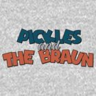Pickles and the Braun by Ann Frazier