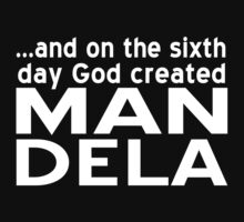 God created MAN DELA by Rixz