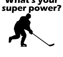I Score What's Your Super Power? by kwg2200