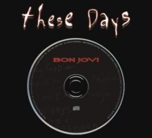 Bon Jovi - These Days by FreeYourArt