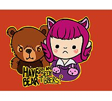 Have you seen my bear Tibbers? Photographic Print