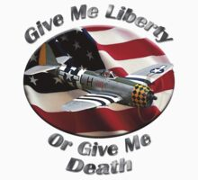 P-47 Thunderbolt Give Me Liberty by hotcarshirts