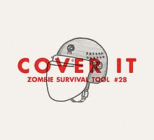 Cover it! - Zombie Survival Tools by Daniel Feldt