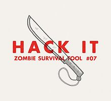 Hack it! - Zombie Survival Tools by Daniel Feldt
