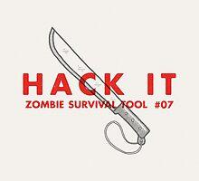 Hack it! - Zombie Survival Tools by Daniel Feldt