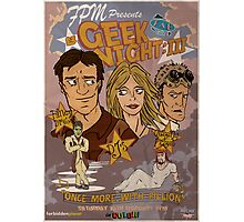 Geek Night: III Once More, With Fillion Photographic Print