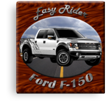 Ford F-150 Truck Easy Rider Canvas Print
