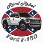 Ford F-150 Truck Road Rebel by hotcarshirts