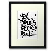 Sex drugs rock n' roll Framed Print