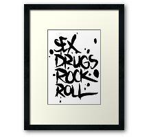 Sex drugs rock n' roll Framed Print