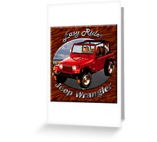 Jeep Wrangler Easy Rider Greeting Card