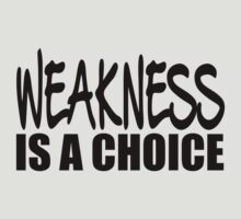 Weakness Is A Choice (black ink) Workout Tee. Crossfit Tee. Exercise Tee. Weightlifting Tee. Running Tee. Fitness by Max Effort
