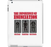 The Importance of Enunciation iPad Case/Skin