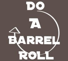 Do A Barrel Roll (White Letters) by AJColpitts