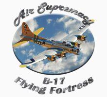 B-17 Flyng Fortress Air Supremacy by hotcarshirts