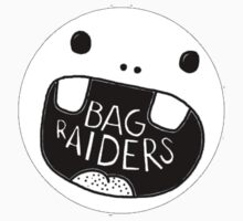 Bag Raiders  by HotTuna