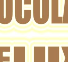 """CHOCOLATE DELUXE"" Sticker"
