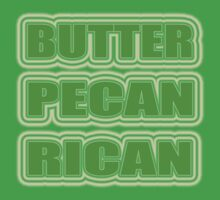 """""""BUTTER PECAN RICAN"""" Kids Clothes"""