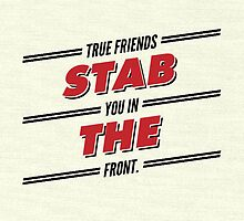 True friends stab you in the front by winternights