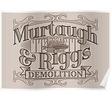 Murtaugh & Riggs Demolition Poster