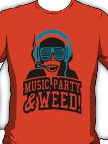 Music Party Weed 2 T-Shirt