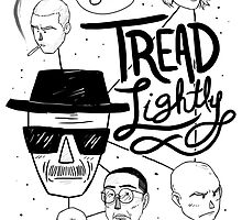 Tread Lightly by Christina  Moreland