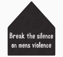 break the silence VAW by ShayleeActually