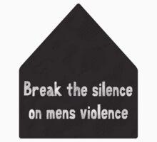 break the silence VAW by ShayleeActually