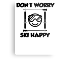 Don't worry, ski happy Metal Print