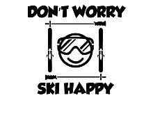 Don't worry, ski happy Photographic Print