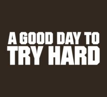 Try Hard - White by SCshirts