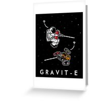 Gravit-E Greeting Card