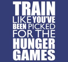 Train Like You've Been Picked For The Hunger Games (white ink) Workout Tee. Crossfit Tee. Exercise Tee. Weightlifting Tee. Running Tee. Fitness by Max Effort
