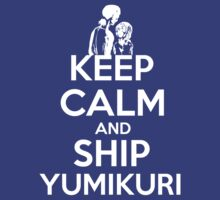 KEEP CALM AND SHIP YUMIKURI -SNK by Thanatos707