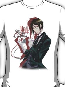 One Hell of a Butler - with text T-Shirt