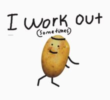 I Work Out Potato by Narwhalio