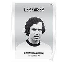 My Beckenbauer soccer legend poster Poster