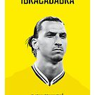 My Zlatan soccer legend poster by Chungkong