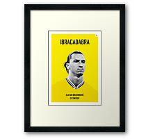 My Zlatan soccer legend poster Framed Print