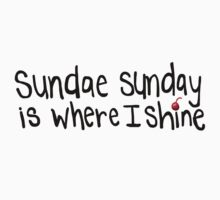 Sundae Sunday - Black Lettering by Awkward & Boy Crazy