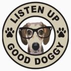 Listen up good doggy (round belt) by benyuenkk